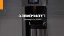 G4 ThermoPro Brewer Cleaning Instructions
