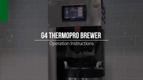 G4 ThermoPro Brewer Operation Instructions